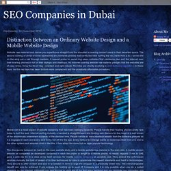 SEO Companies in Dubai: Distinction Between an Ordinary Website Design and a Mobile Website Design