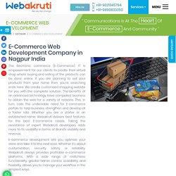 E Commerce Companies in Nagpur - Ecommerce Web Design India -Webakruti