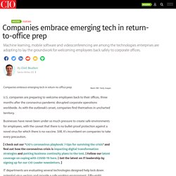 Companies embrace emerging tech in return-to-office prep