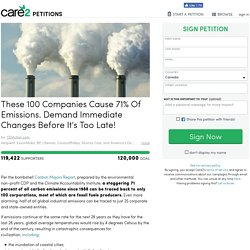 These 100 Companies Cause 71% Of Emissions. Demand Immediate Changes Before It's Too Late!