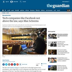 Tech companies like Facebook not above the law, says Max Schrems