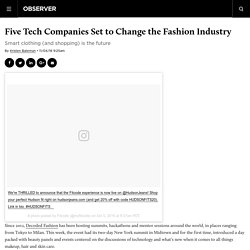 Five Tech Companies Set to Change the Fashion Industry