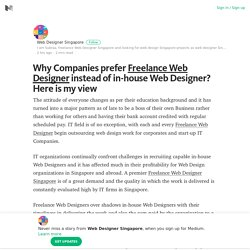 Why Companies prefer Freelance Web Designer instead of in-house Web Designer? Here is my view