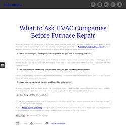 What to Ask HVAC Companies Before Furnace Repair ~ Mrheatingca