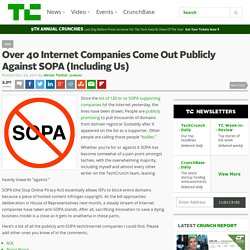 Over 40 Internet Companies Have Come Out Publicly Against SOPA