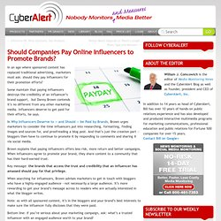 CyberAlert Blog Should Companies Pay Online Influencers to Promote Brands?
