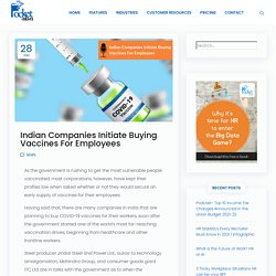 Indian Companies Initiate Buying Vaccines For Employees