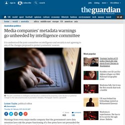 Media companies' metadata warnings go unheeded by intelligence committee