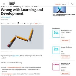 Where Companies Go Wrong with Learning and Development