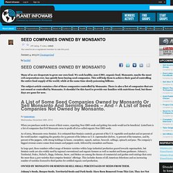 SEED COMPANIES OWNED BY MONSANTO