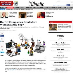 Do Toy Companies Need More Women at the Top?