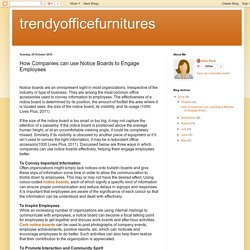 trendyofficefurnitures: How Companies can use Notice Boards to Engage Employees
