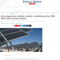 44 companies obtain tender conditions for 200 MW solar power plant