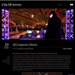 DJ Companies Ottawa