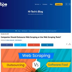 Outsource Web Scraping vs Web Scraping Tools, which Option is BEST