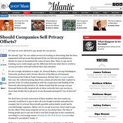 Should Companies Sell Privacy Offsets? - Science and Tech