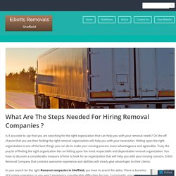 Steps Needed For Hiring Removal Companies in Sheffield and Lincoln Area of The UK