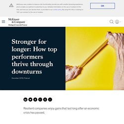 How top companies use resilience strategy to survive and thrive through downturns