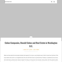 Cohen Companies, Ronald Cohen and Real Estate in Washington D.C.