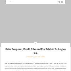 Cohen Companies, Ronald Cohen and Real Estate in Washington D.C.