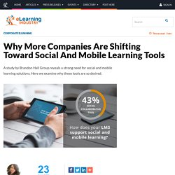 Why More Companies Are Shifting Toward Social And Mobile Learning Tools - eLearning Industry