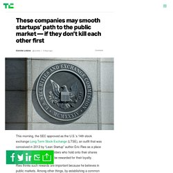 These companies may smooth startups' path to the public market — if they don't kill each other first