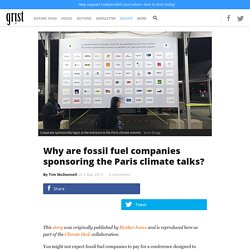 Why are fossil fuel companies sponsoring the Paris climate talks?