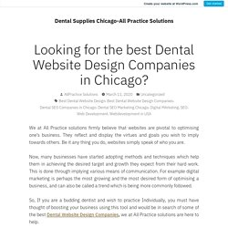 Looking for the best Dental Website Design Companies in Chicago?