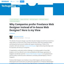 Why Companies prefer Freelance Web Designer instead of in-house Web Designer? Here is my View · TechugoBlog