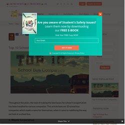 Top 10 School Bus Companies - TrackSchoolBus.com