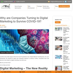 Why are Companies Turning to Digital Marketing to Survive COVID-19?