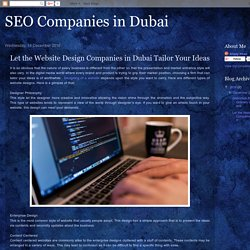 SEO Companies in Dubai: Let the Website Design Companies in Dubai Tailor Your Ideas