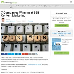7 Companies Winning at B2B Content Marketing