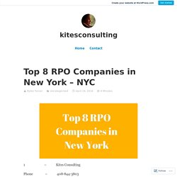 Top 8 RPO Companies in New York – NYC – kitesconsulting