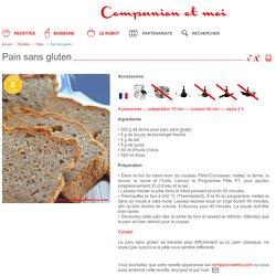 Pain sans gluten recette companion moulinex − companionetmoi