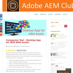 Companion Tool – Desktop App for AEM DAM Assets