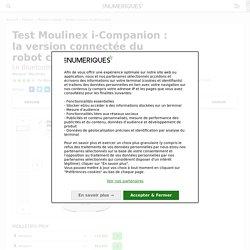 Test Moulinex i-Companion: la version connectée du robot cuiseur multifonction