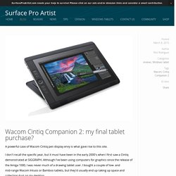Wacom Cintiq Companion 2: my final tablet purchase? — Surface Pro Artist