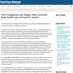 TLC Companions and Supply offers excellent home health care services for seniors