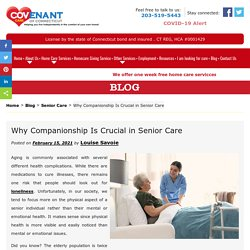 Why Companionship Is Crucial in Senior Care