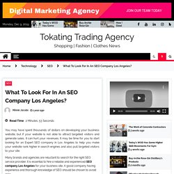 What To Look For In An SEO Company Los Angeles?