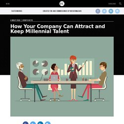 how-your-company-can-attract-and-keep-millennial-talent?cid=ps002FCWorks