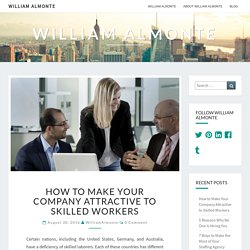 How to Make Your Company Attractive to Skilled Workers