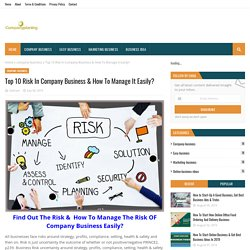Top 10 Risk In Company Business & How To Manage It Easily?