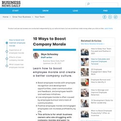 How to Boost Company Morale - businessnewsdaily.com