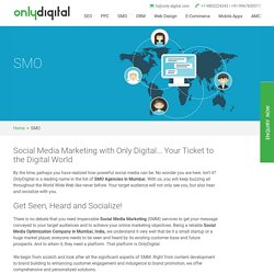 SMO/SMM Company in Mumbai, India & Chicago, Social Media Marketing Agency