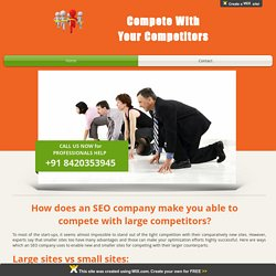 How does an SEO company make you able to compete with large competitor?