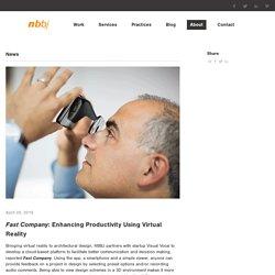 Fast Company: Enhancing Productivity Using Virtual Reality