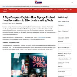 A Sign Company Explains How Signage Evolved from Decorations to Effective Marketing Tools