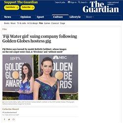 'Fiji Water girl' suing company following Golden Globes hostess gig